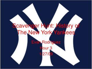 Scavenger Hunt: History of The New York Yankees