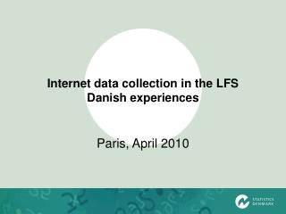 Internet data collection in the LFS  Danish experiences