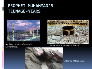 Prophet Muhammad�s Teenage-Years