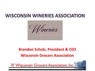 WISCONSIN WINERIES ASSOCIATION