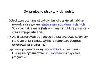 Dynamiczne struktury danych 1