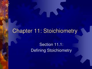 Chapter 11: Stoichiometry
