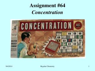Assignment #64 Concentration