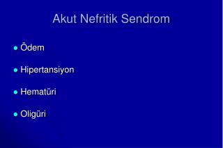 Akut Nefritik Sendrom
