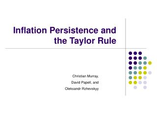 Inflation Persistence and the Taylor Rule