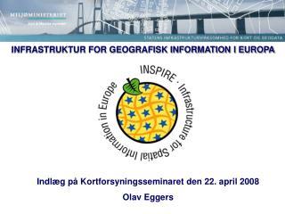 INFRASTRUKTUR FOR GEOGRAFISK INFORMATION I EUROPA
