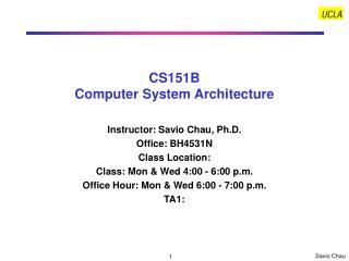 CS151B Computer System Architecture