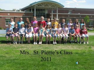Mrs.  St. Pierre's Class 2011
