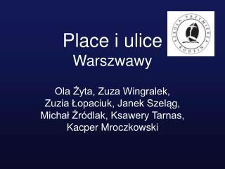 Place i ulice Warszwawy