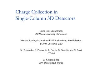 Charge Collection in  Single-Column 3D Detectors