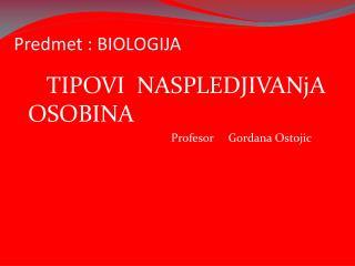 Predmet : BIOLOGIJA