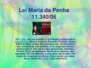 Lei Maria da Penha 11.340/06
