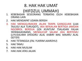 8. HAK  HAK  UMAT (HIFDZUL UMMAH)