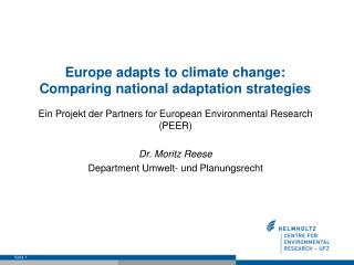 Europe adapts to climate change: Comparing national adaptation strategies