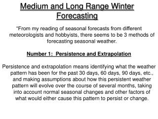 Medium and Long Range Winter Forecasting