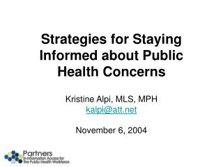 Strategies for Staying Informed about Public Health Concerns