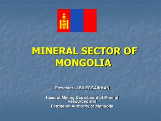 MINERAL SECTOR OF  MONGOLIA