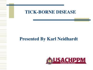 TICK-BORNE DISEASE