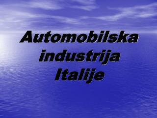 Automobilska industrija Italije