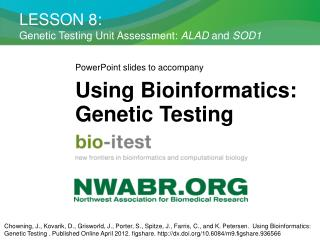 LESSON 8: Genetic Testing Unit Assessment:  ALAD  and  SOD1