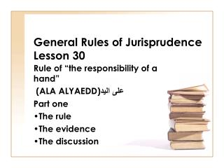 General Rules of Jurisprudence Lesson 30