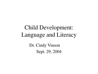 Child Development: Language and Literacy
