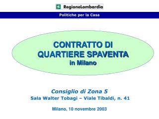 CONTRATTO DI QUARTIERE SPAVENTA  in Milano