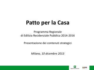 Patto per la Casa Programma Regionale  di Edilizia Residenziale Pubblica 2014-2016