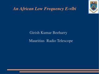 Girish Kumar Beeharry      Mauritius  Radio Telescope