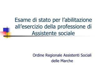 Esame di stato per l'abilitazione all'esercizio della professione di Assistente sociale