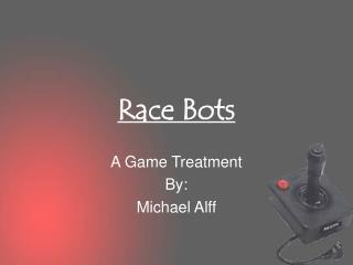 Race Bots