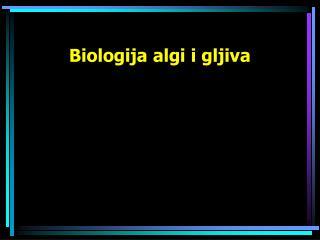 Biologija algi i gljiva