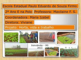 Escola Estadual Paulo Eduardo de Souza Firmo