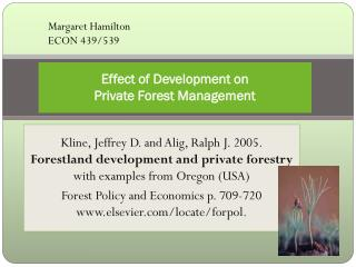 Effect of Development on  Private Forest Management