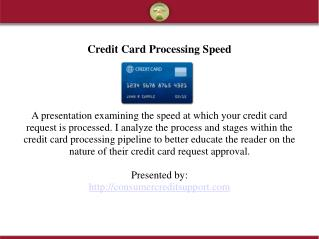 Credit Card Processing Speed