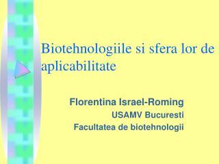 Biotehnologiile si sfera lor de aplicabilitate