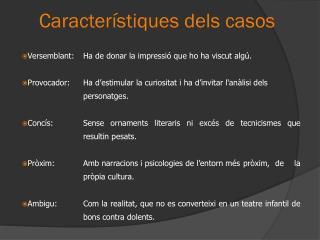 Característiques dels casos