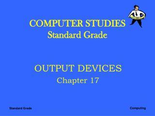 COMPUTER STUDIES Standard Grade