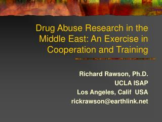 Drug Abuse Research in the Middle East: An Exercise in Cooperation and Training