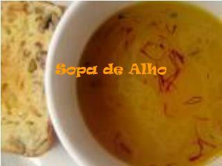 Sopa de Alho