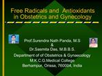 Free Radicals and  Antioxidants in Obstetrics and Gynecology