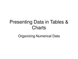 Presenting Data in Tables & Charts