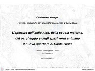 Comune di Milano - Assessorato allo sviluppo del territorio –