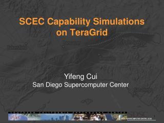 SCEC Capability Simulations  on  TeraGrid