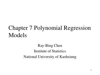 Chapter 7 Polynomial Regression Models