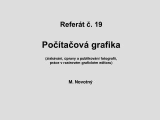 M. Novotn�