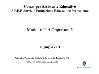 Corso  per Assistente Educativo S.F.E.P. Servizio Formazione Educazione Permanente