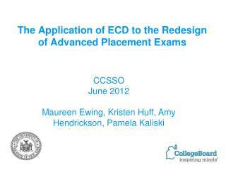 The Application of ECD to the Redesign of Advanced Placement Exams