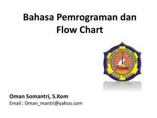 Bahasa Pemrograman dan Flow Chart