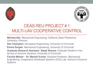 CEAS-REU Project # 1 Multi-UAV Cooperative Control